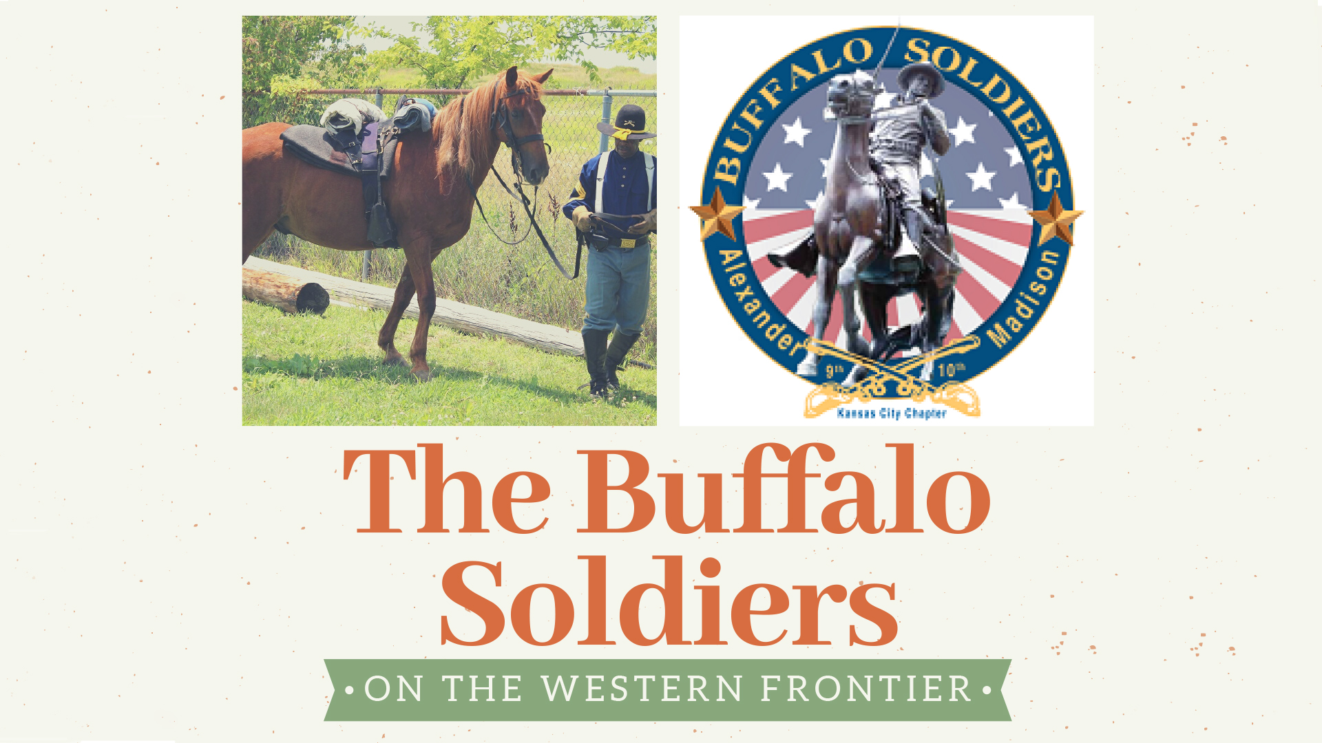 The Buffalo Soldiers on the Western Frontier